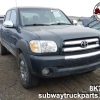 Used Parts 2006 Toyota Tundra SR5 4.7L 4×4